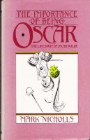 The importance of being Oscar (Wilde)
