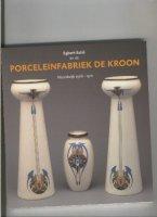 Aangeboden: De Kroon Porceleinfabriek NOORWIJK 1906-1910 € 9,90