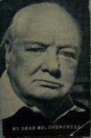 My dear Mr Churchill