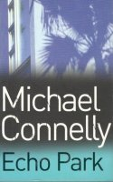 Aangeboden: Michael Connelly - Echo Park € 5,-
