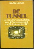 De Tunel, van Andre Lacaze
