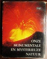 Onze monumentale en mysterieuze natuur -