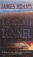 Aangeboden: Adams, J. - Taking the tunnel € 1,50