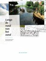 Aangeboden: Langs de rand van het zand. Waterstaatsgeschiedenis in de Brabantse Delta. t.e.a.b.