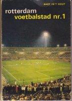 Rotterdam voetbalstad nr. 1 Bart in\'t