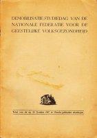 Demobilisatie studiedag geestelijke volksgezondheid 1947
