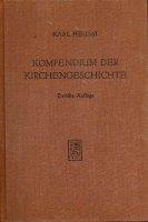 Kompendium der kirchengeschichte karl heussi