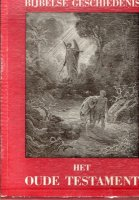 Bijbelse geschiedenis oude en nieuwe testament