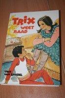 Trix weet raad