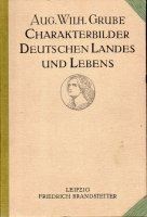 Charakterbilder deutschen landes und lebens a.w.
