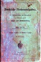 Foerstliche rechenaufgaben jaeger und foersterpruefung 1914