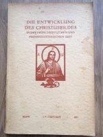 Die Entwicklung des Christusbilders in der