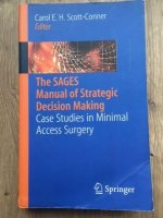 The SAGES Manual of Strategic Decision