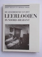 Aangeboden: De geschiedenis v/h LEERLOOIEN in Noord-Brabant € 14,50
