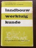 Landbouwwerktuigkunde - Ir. J.D. Berlijn