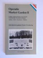 Aangeboden: Operatie Market Garden II - ARNHEM DRIEL OOSTERBEEK WOLFHEZE - Gids Historische plaatsen Tweede Wereldoorlog € 7,50