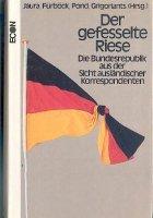 Der gefesselte Riese - Die Bundesrepublik