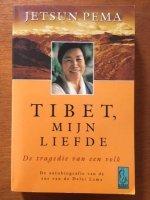 Tibet, mijn liefde - Jetsun Pema