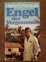 Aangeboden: Heinz G. Konsalik - Engel der Vergessenen € 1,-