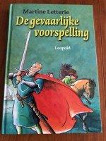 Aangeboden: De gevaarlijke voorspelling Martine Letterie ( 9+) Ridder historie t.e.a.b.