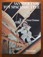 Van Spoetnik tot Spaceshuttle - Chriet