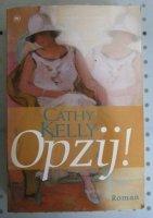 Aangeboden: Opzij door Cathy Kelly . € 2,50