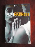 Aangeboden: Pure Madness - Jeremy Laurance. € 6,-