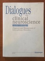Dialogues in clinical neuroscience (Schizophrenic Disorders)