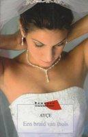 Aangeboden: Een bruid van thuis- Ayse(bewogen vrouwenlevens) € 2,50