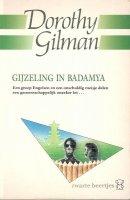 Aangeboden: Dorothy Gilman - Gijzeling in Badamya. € 5,-